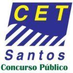 Concurso Público CET Santos – Edital e Inscrições