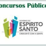 Concurso Governo de Espírito Santo – Edital e Inscrições